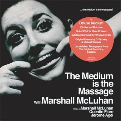 Medium Is The Massage