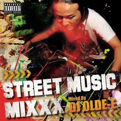STREET MUSIC MIXXX