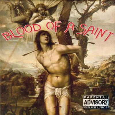 Blood Of A Saint (Jewel Case Packaging)
