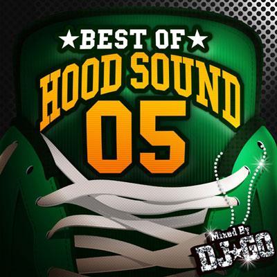 BEST OF HOOD SOUND 05