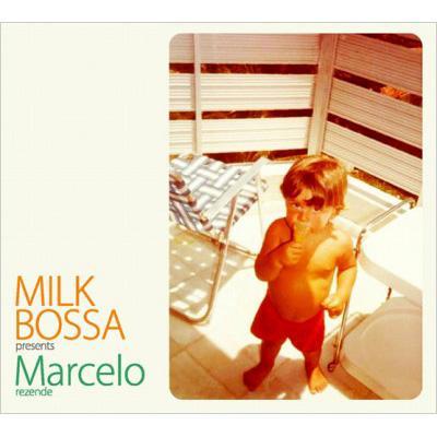 Milk Bossa Presents Marcelo