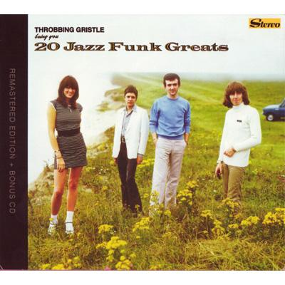 Throbbing Gristle Bring You...20 Jazz Funk Greats