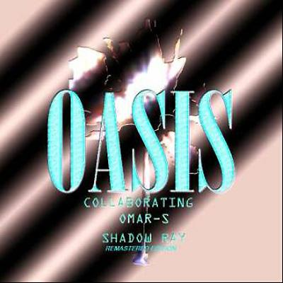 Oasis Collaborating Remastered Edition