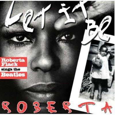 Let It Be Roberta -Roberta Flack Sings The Beatles