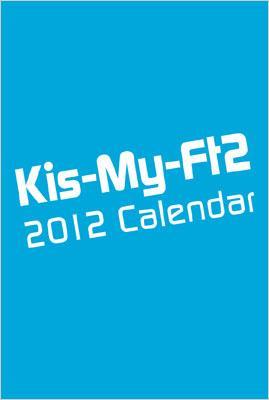 ジャニーズ事務所公認 Kis-My-Ft2 2012.4-2013.3 オフィシャルカレンダー
