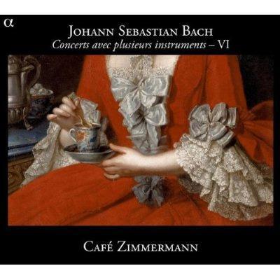 J.S.バッハ:さまざまな楽器による協奏曲 VI (完結編)〜ブランデンブルク協奏曲第1番、管弦楽組曲第4番、他 カフェ・ツィマーマン
