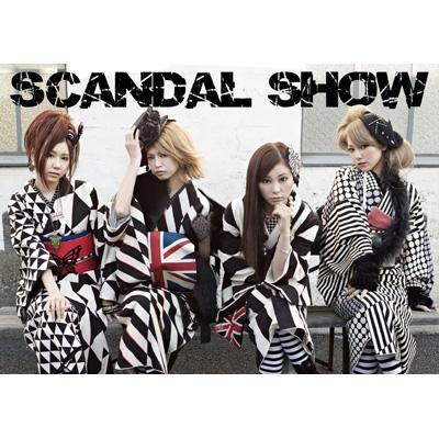SCANDAL SHOW [Limited Manufacture Edition]