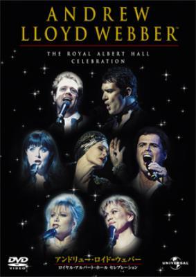 Andrew Lloyd Webber -The Royal Albert Hall Celebration