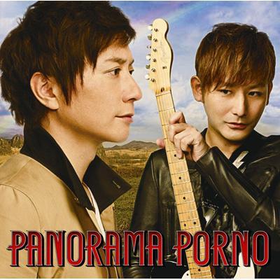 PANORAMA PORNO (+DVD)【初回限定盤】