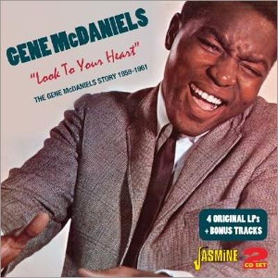 Look To Your Heart -The Gene Mcdaniels Story