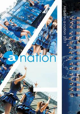 AKB48 in a-nation 2011