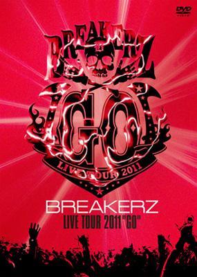 "BREAKERZ LIVE TOUR 2011 ""GO"""