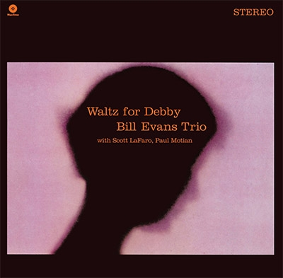 Waltz For Debby (180グラム重量盤レコード/waxtime)