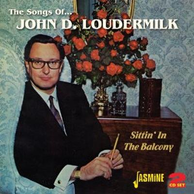 Songs Of...John D.Loudermilk -Sittin' In The Balcony