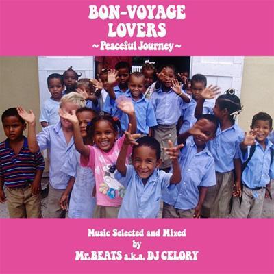 BON-VOYAGE LOVERS 〜Peaceful Journey〜