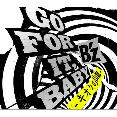 GO FOR IT, BABY -キオクの山脈-(+DVD)【初回限定盤】