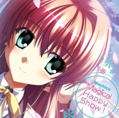 Machico/Magical Happy Show ! 【通常盤】 [PCゲーム「すぴぱら」メインテーマソング]