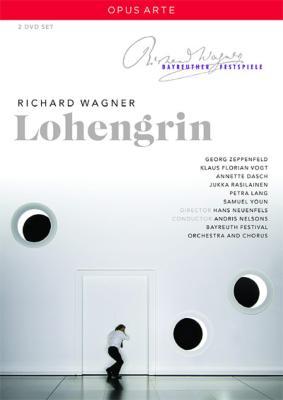 『ローエングリン』全曲 ノイエンフェルス演出、ネルソンス&バイロイト、K.F.フォークト、ダッシュ、他(2011 ステレオ)(2DVD)