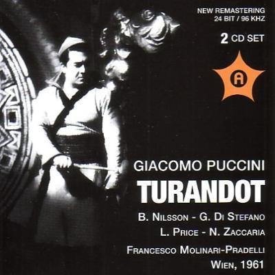 『トゥーランドット』全曲 モリナーリ=プラデッリ&ウィーン国立歌劇場、ニルソン、ディ・ステーファノ、他(1961 モノラル)(2CD)