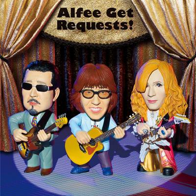 ALFEE GET REQUESTS (+DVD)【初回限定盤A :Dedicated to Hitokuchizaka Studio SPECIAL】