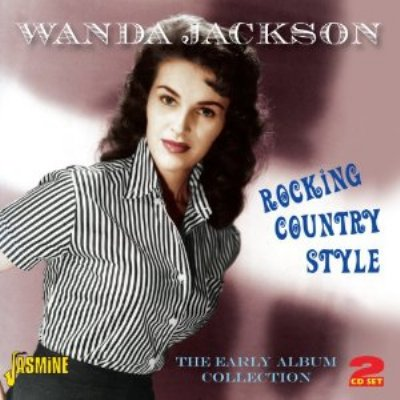 Rocking Country Style -The Early Album
