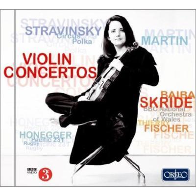 ストラヴィンスキー:ヴァイオリン協奏曲、マルタン:ヴァイオリン協奏曲、オネゲル:パシフィック231 スクリデ、T.フィッシャー&BBCウェールズ・ナショナル管