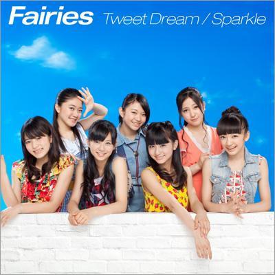 Tweet Dream / Sparkle (+DVD)