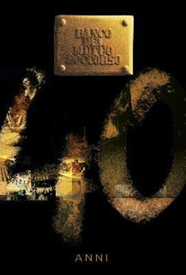 Banco Del Soccorso: 40th Anniversary