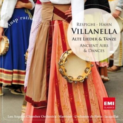 レスピーギ:『古風な舞曲とアリア』全曲(マリナー&ロサンジェルス室内管)、アーン:『ベアトリーチェの舞踏会』全曲(ジャキャ&パリ管)
