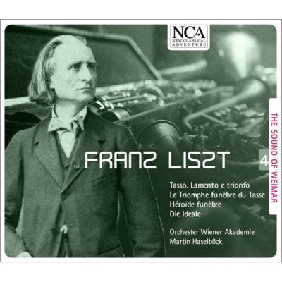 交響詩『タッソー』、『英雄の嘆き』、『理想』、タッソーの葬送的凱旋 ハーゼルベック&ウィーン・アカデミー管弦楽団