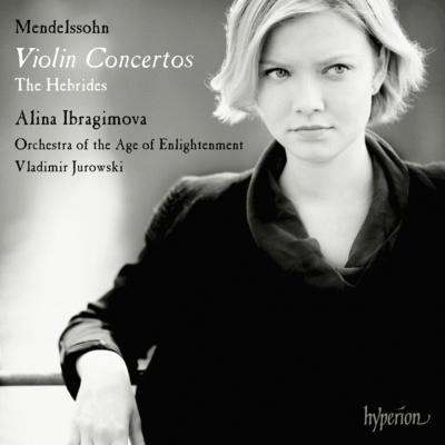 ヴァイオリン協奏曲集、序曲『フィンガルの洞窟』 イブラギモヴァ、V.ユロフスキー&エイジ・オブ・インライトゥメント管