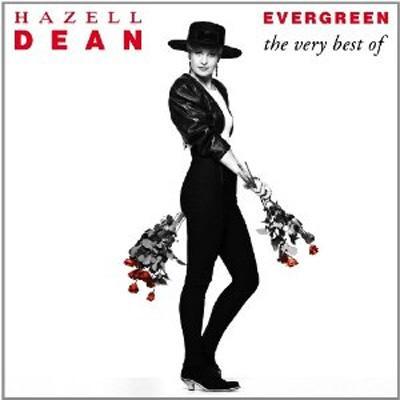 Evergreen: The Very Best Of Hazell Dean