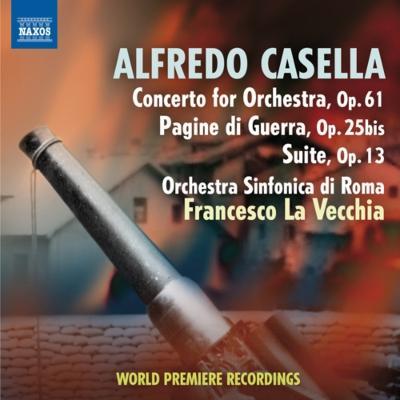 管弦楽のための協奏曲、『戦争の記録』、組曲ハ長調 ラ・ヴェッキア&ローマ交響楽団