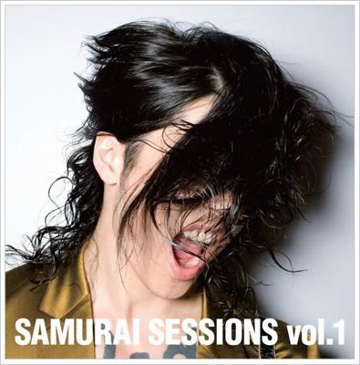 SAMURAI SESSIONS vol.1