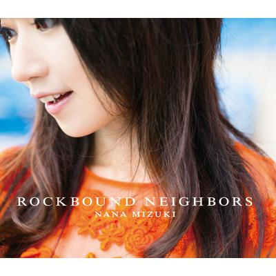 ROCKBOUND NEIGHBORS 【通常盤】