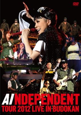 INDEPENDENT TOUR 2012 LIVE IN BUDOKAN