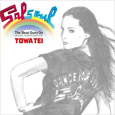 The Beat Goes On -SALSOUL CLASSICS Mixed by TOWA TEI-