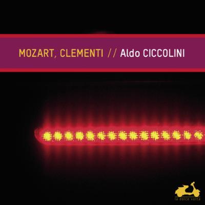 モーツァルト:ピアノ・ソナタ第12番、第14番、幻想曲ハ短調、クレメンティ:ト短調ソナタ チッコリーニ(2011)