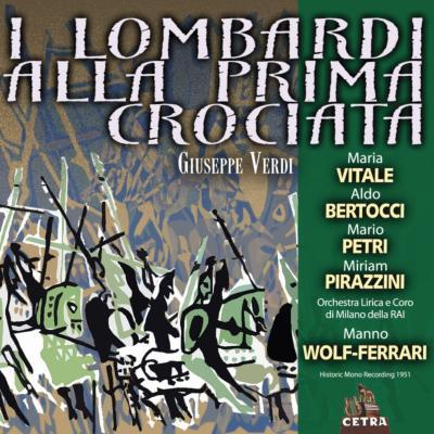『第1回十字軍のロンバルディア人』全曲 ヴォルフ=フェラーリ&ミラノRAI響、ヴィターレ、ペトリ、他(1951 モノラル)(2CD)