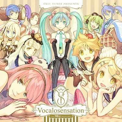 EXIT TUNES PRESENTS Vocalosensation feat.初音ミク