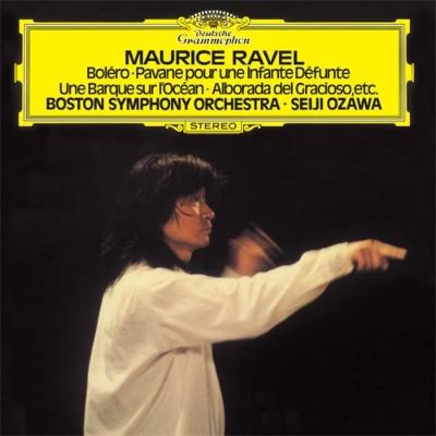 ボレロ、亡き王女のためのパヴァーヌ、ラ・ヴァルス、道化師の朝の歌、他 小澤征爾&ボストン交響楽団