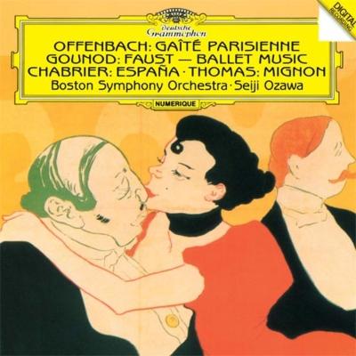 オッフェンバック:『パリの喜び』より、シャブリエ:『スペイン』、グノー:『ファウスト』からのバレエ音楽、他 小澤征爾&ボストン響