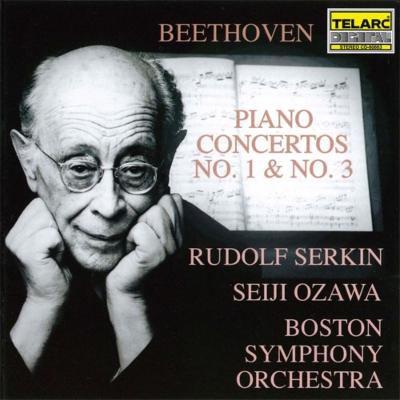 ピアノ協奏曲第3番、第1番 ゼルキン、小澤征爾&ボストン交響楽団