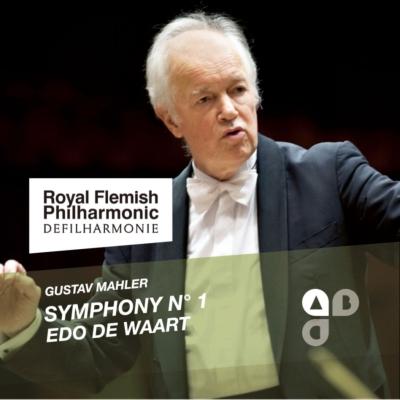 交響曲第1番『巨人』 ワールト&ロイヤル・フランダース・フィル