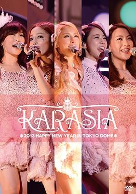 KARASIA 2013 HAPPY NEW YEAR in TOKYO DOME 【初回限定盤】