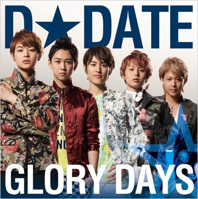 GLORY DAYS (+DVD)【TYPE-A】