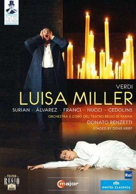 『ルイーザ・ミラー』全曲 クリーフ演出、レンゼッティ&パルマ・レッジョ劇場、チェドリンス、ヌッチ、他(2007 ステレオ)(日本語字幕付)