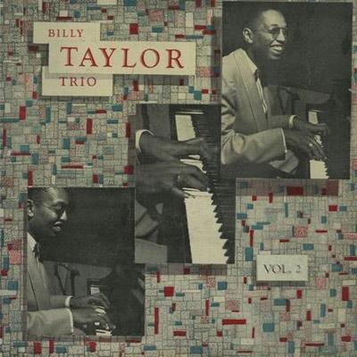 Billy Taylor Trio, Vol.2