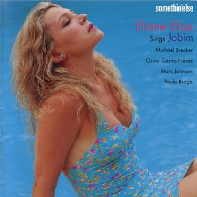 Eliane Elias Sings Jobim: 海風とジョビンの午後 ・イリアーヌ シングス ジョビン・