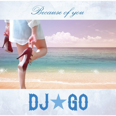Because Of You (+DVD)【初回限定盤】